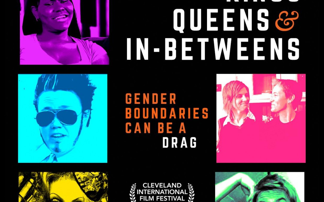 Kings, Queens, and In-Betweens – The Poster