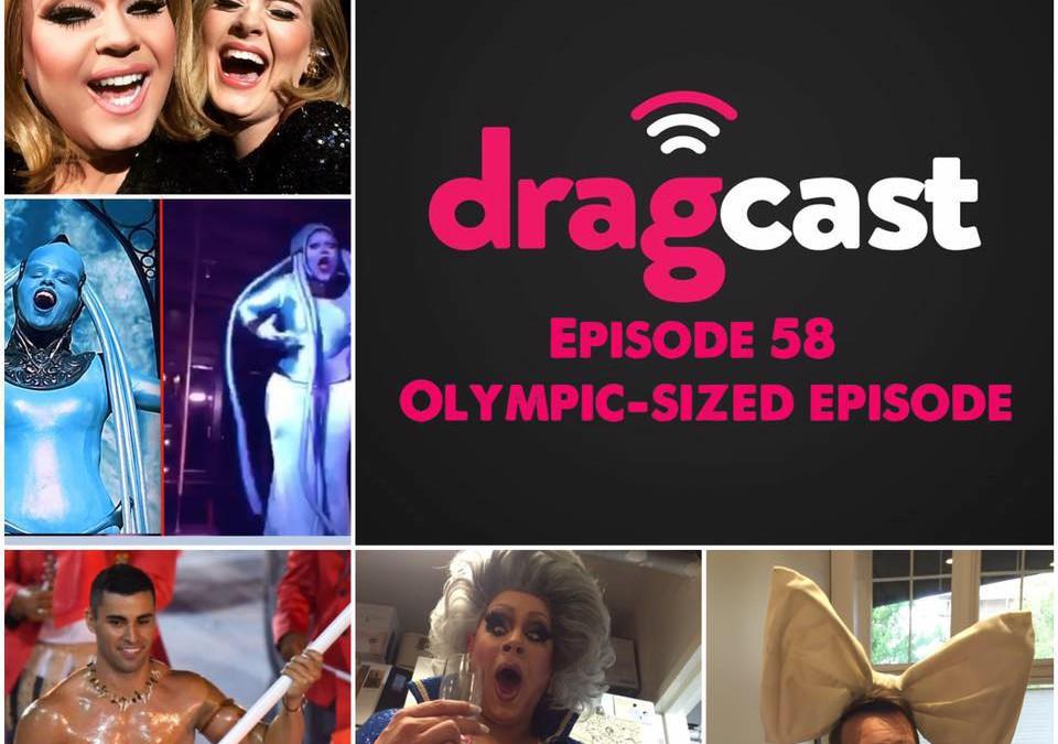 DragCast Episode 58