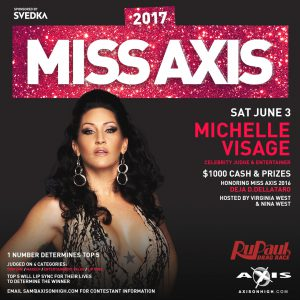 Miss Axis 2017 with Michelle Visage @ Axis Nightclub