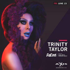 Trinity Taylor of RuPaul's Drag Race 9 @ Axis Nightclub