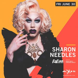 Sharon Needles of RuPaul's Drag Race @ Axis Nightclub