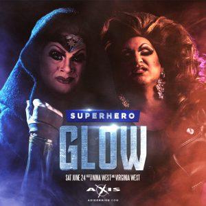Superhero GLOW @ Axis Nightclub