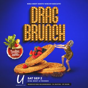 Nina West's KISS MY BISCUITS Drag Brunch @ Union Cafe