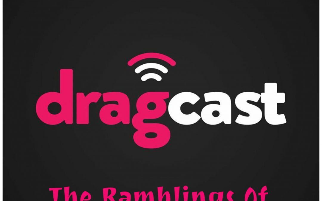 DragCast 120 is here!