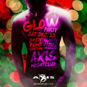 Glow Party December @ Axis