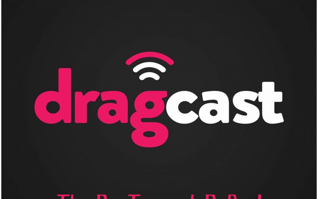 DragCast 90: The Ru-Turn of RuPaul
