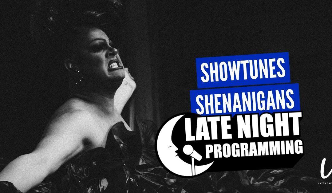 Nina's *LATE NIGHT* Showtune Shenanigans