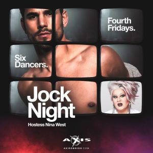 JOCK Night with Nina West @ Axis