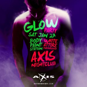 January Glow Party @ Axis