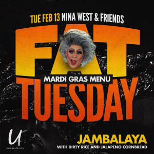 Fat Tuesday with Nina West @ Union Cafe