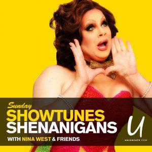 Showtune Shenanigans with Nina West @ Union Cafe