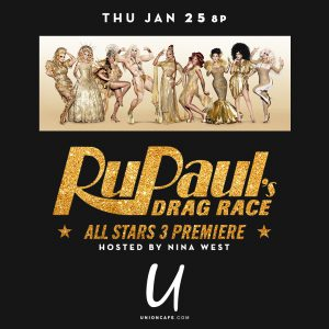 RuPaul's Drag Race All Stars 3 Viewing Party @ Union Cafe