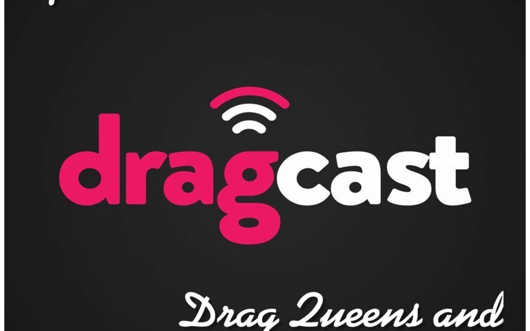 DragCast 137 – Drag Queens and Gay Bunnies