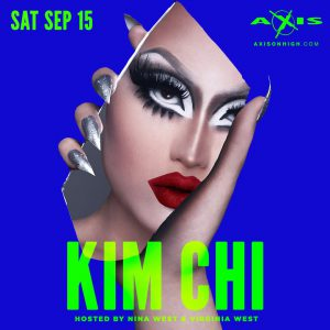 Kim Chi of RPDR8 @ Axis