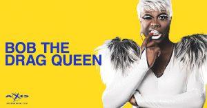 Bob the Drag Queen @ Axis Nightclub